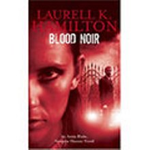 Laurell K. Hamilton - Blood Noir